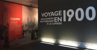 Voyage en 1900, des mondes souterrains à la lumière